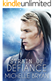Strain of Defiance (Bixby Series Book 2)