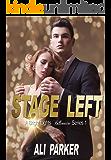 Stage Left (Bright Lights Billionaire Book 1)