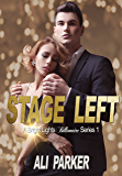 Stage Left (Bright Lights Billionaire Book 1)