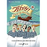 Ahoy!: Sing for the Mary Rose (Alexander L'Estrange