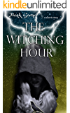 The Witching Hour: a short story (The Weston Files)