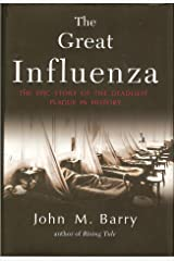 The Great Influenza: The Epic Story of the Deadliest Plague in History Hardcover