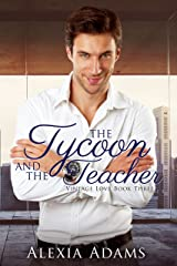 The Tycoon and The Teacher (Vintage Love Book 3) Kindle Edition