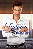 The Tycoon and The Teacher (Vintage Love Book 3)