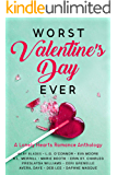 Worst Valentine's Day Ever: A Lonely Hearts Romance Anthology (Worst Day Ever Book 2)