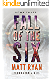 Fall of the Six (The Preston Six Book 3)