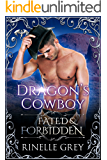 Dragon's Cowboy (Return of the Dragons Book 3)