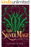 The Silver Mage (The Silver Wyrm, Book 4) (Dragon Mage 7)