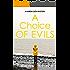 A Choice of Evils (A Karen Cady Mystery Book 3)