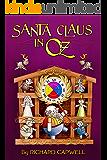 Santa Claus in Oz (New Adventures in Oz Book 2)