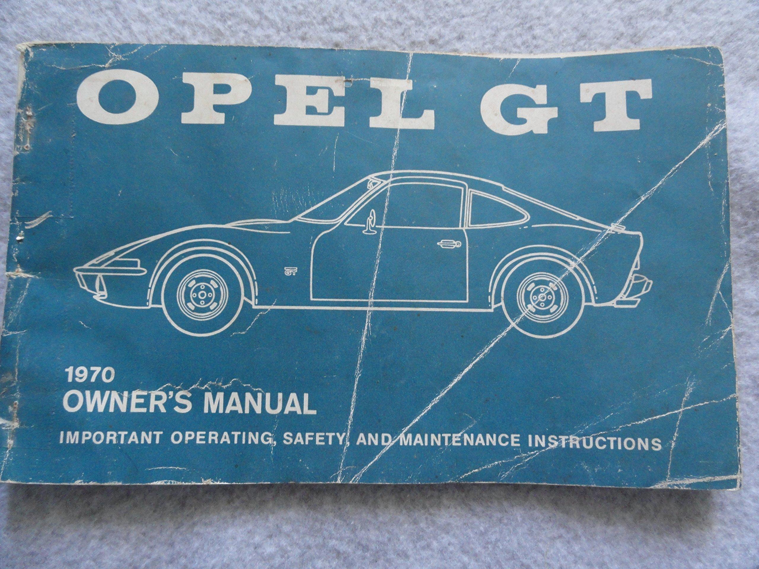 1970 opel gt owners manual paperback – 1970
