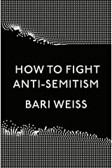 How to Fight Anti-Semitism Hardcover