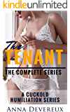The Tenant: The complete series: A cuckold humiliation series