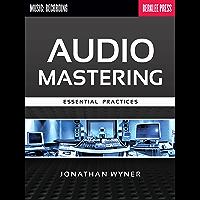 Audio Mastering - Essential Practices book cover