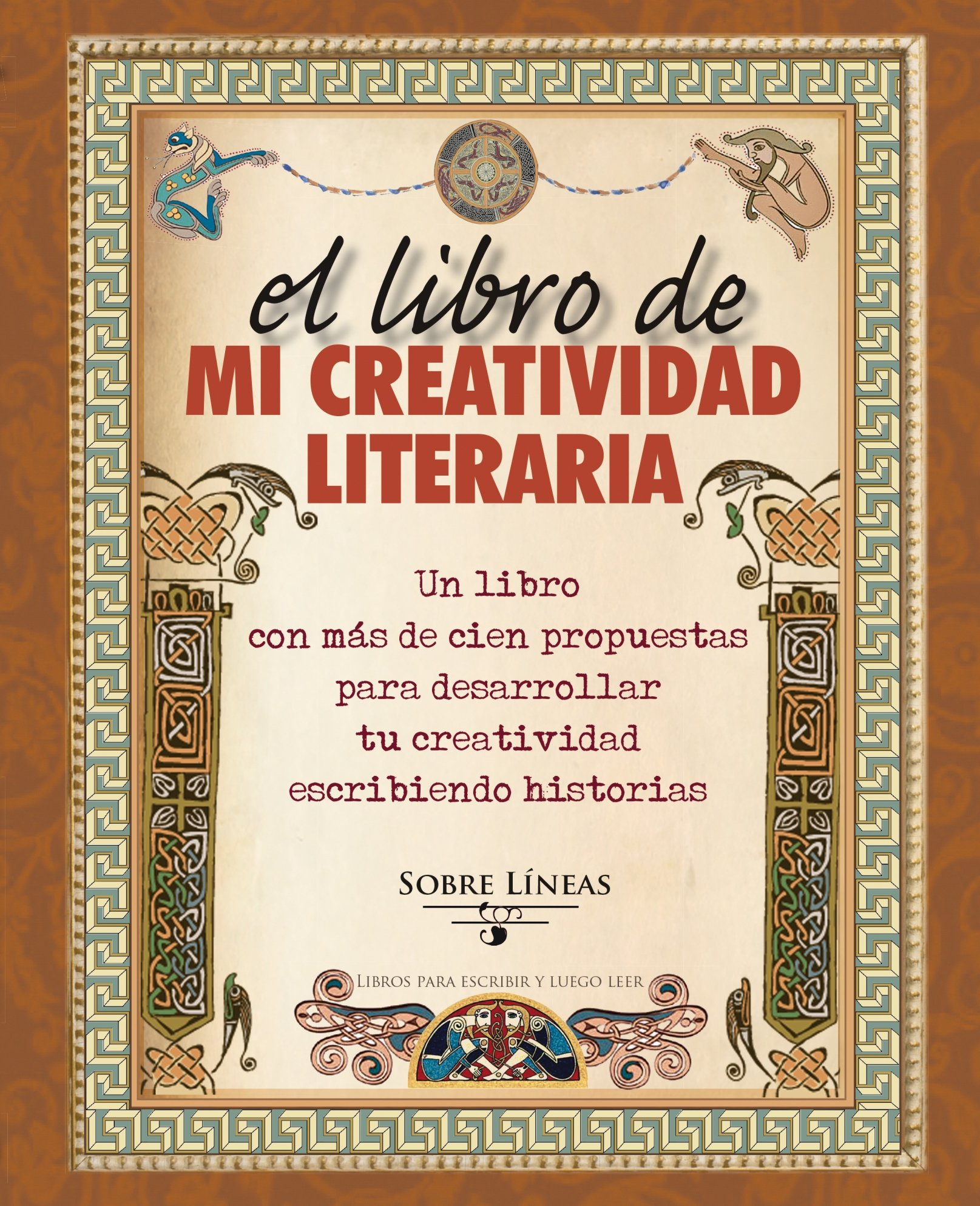La creatividad literaria (Spanish Edition)