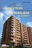 Le guide complet de la gestion immobilière au Québec
