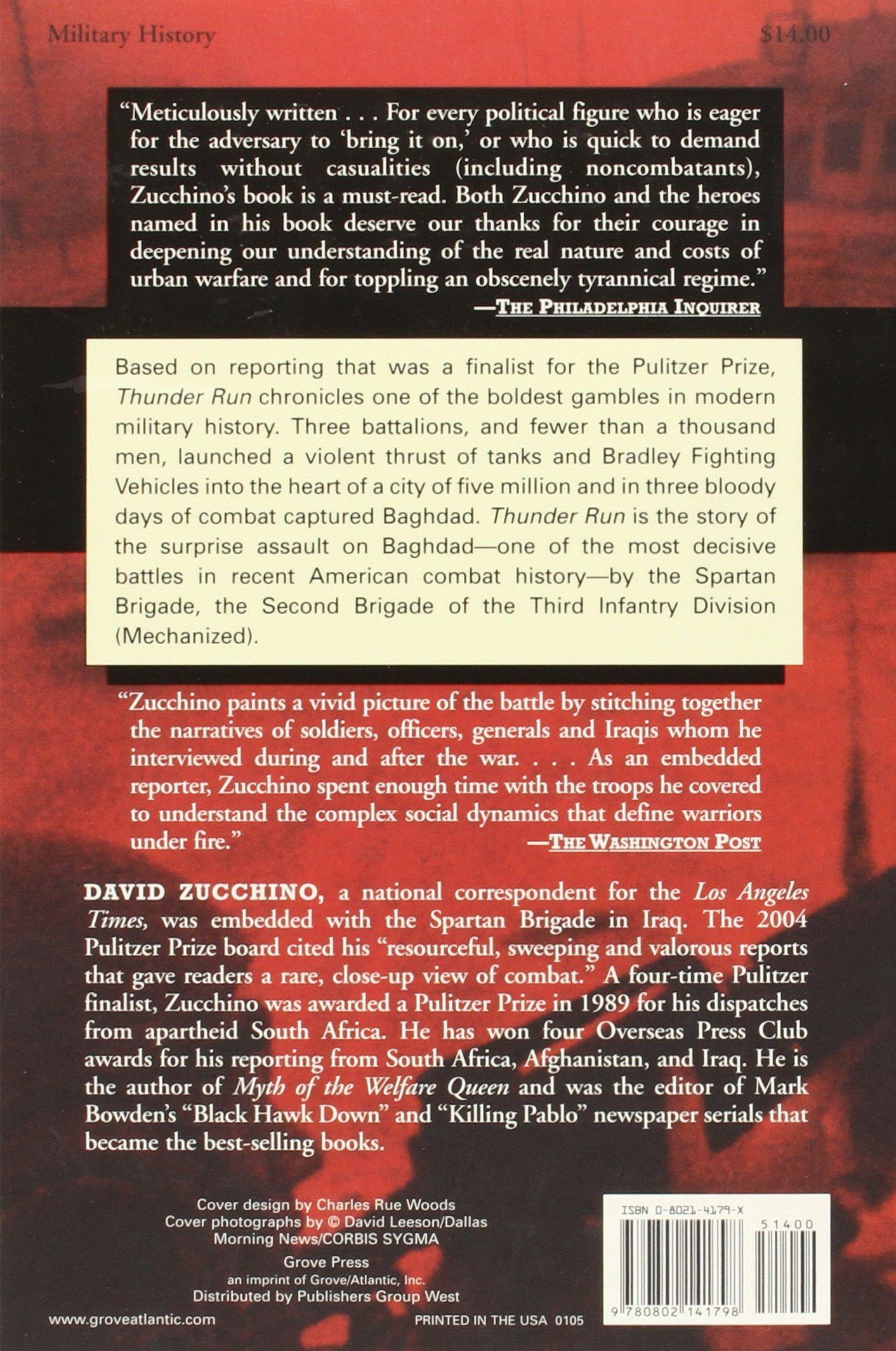 Thunder Run: The Armored Strike To Capture Baghdad: David Zucchino, Mark  Bowden: 9780802141798: Amazon: Books