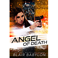 The Angel of Death (Police Snipers and Hostage Negotiators): An Angel Day Novel (English Edition)