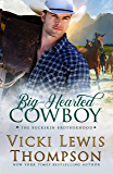Big-Hearted Cowboy (The Buckskin Brotherhood Book 2)