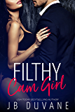 Filthy Cam Girl: A Captive Virgin Romance