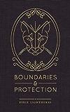 Boundaries & Protection (English Edition)