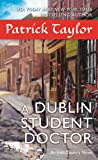 A Dublin Student Doctor: An Irish Country Novel (Irish Country Books)