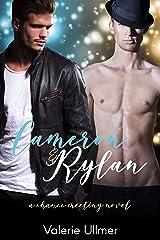Cameron & Rylan (A Chance Meeting Novel Book One) Kindle Edition