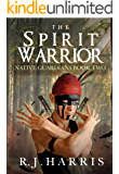 The Spirit Warrior: A Paranormal Fantasy of Souls (Native Guardians Book 2)