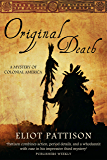 Original Death: A Mystery of Colonial America (Duncan McCallum Book 3)