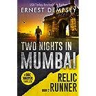 Two Nights In Mumbai: A Dak Harper Thriller (The Relic Runner Book 2)