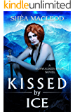 Kissed by Ice (Sunwalker Saga Book 5)