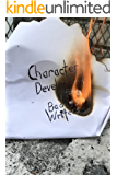 Character Development For Badass Writers (The Badass Writers Series Book 1)