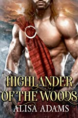 Highlander Of The Woods: A Scottish Medieval Historical Romance Kindle Edition