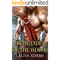 Highlander Of The Woods: A Scottish Medieval Historical Romance