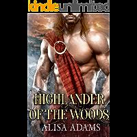 Highlander Of The Woods: A Scottish Medieval Historical Romance (Highland Brutes)