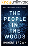 The People In The Woods: Fast Paced Crime Thriller