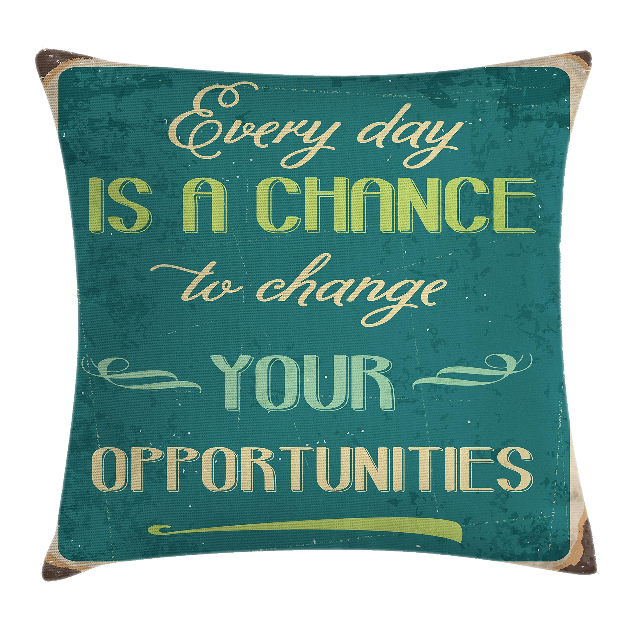 Ambesonne Lifestyle Throw Pillow Cushion Cover, Every Day is a Chance to Change Your Opportunities Quote Retro Poster Print, Decorative Square Accent Pillow Case, 18 X 18 inches, Jade Green Tan