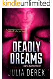 Deadly Dreams: A gripping suspense novel that will have you hooked (A Cooper and White Mystery Book 2)