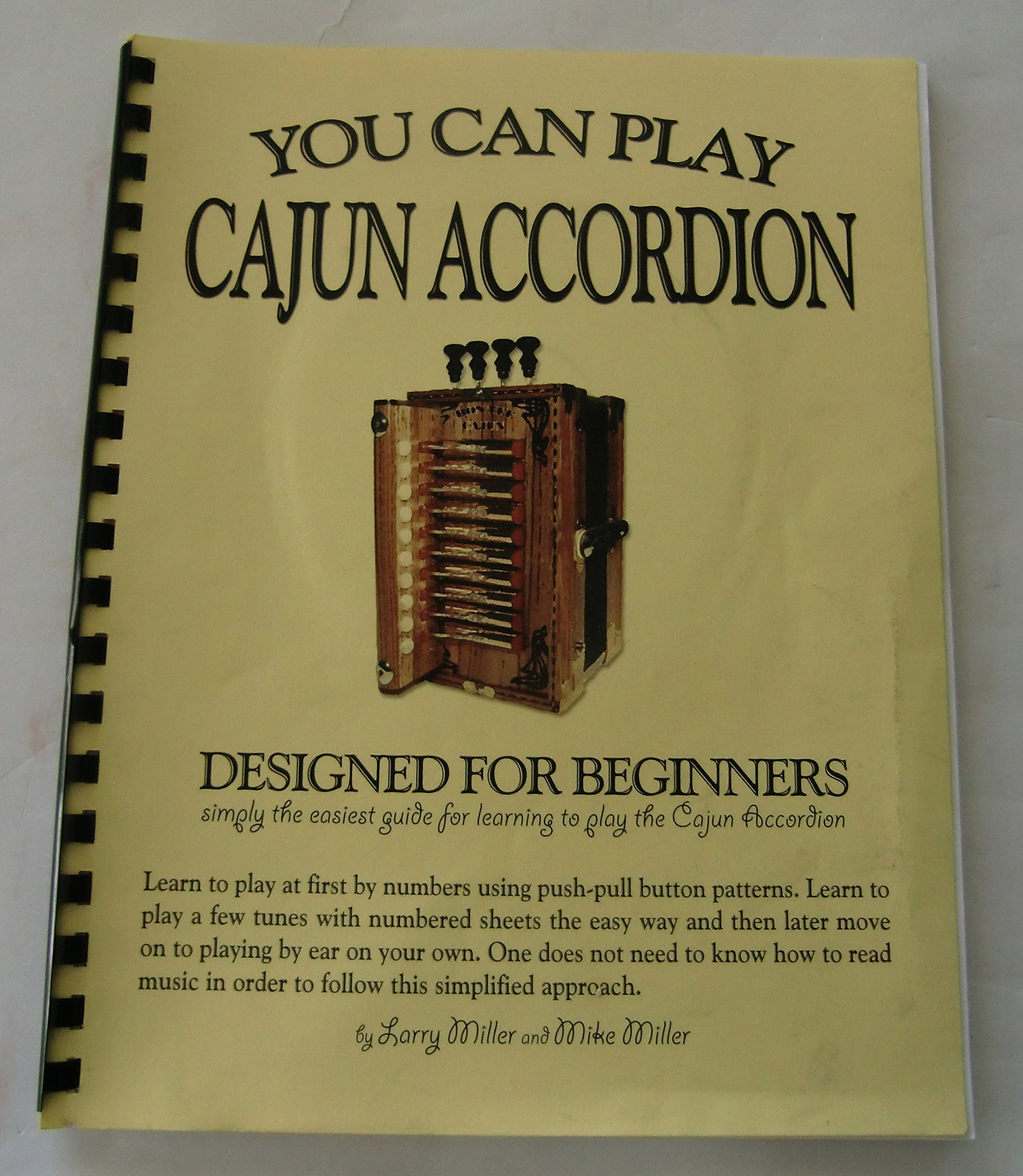 You Can Play Cajun Accordion Designed for Beginners: Larry