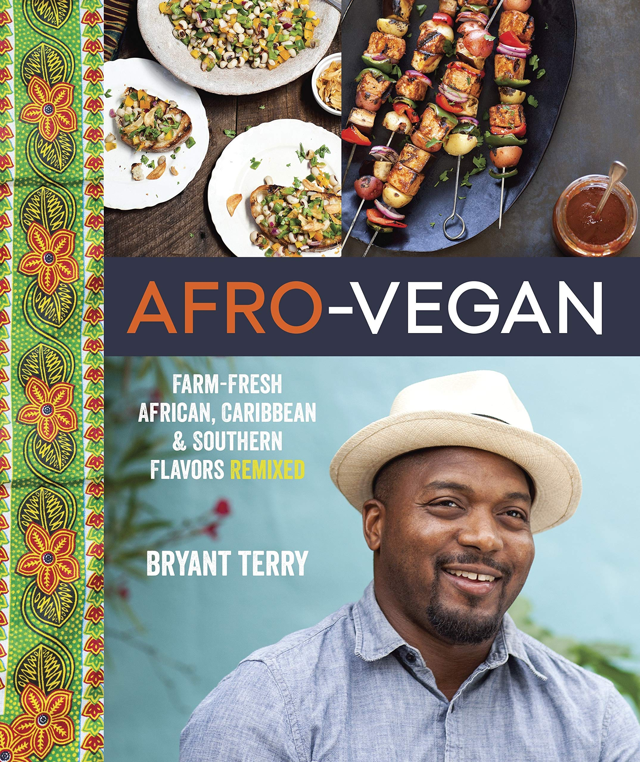 Afro Vegan Farm Fresh African Caribbean And Southern Flavors Remixed A Cookbook Terry Bryant 0884744135217 Amazon Com Books
