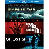 House of Wax / Return to House on Haunted Hill / Ghost Ship