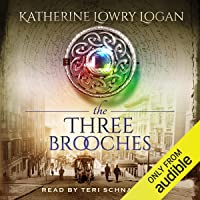 The Three Brooches: The Celtic Brooch, Book 6