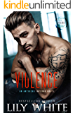 Violence (Antihero Inferno Book 3)