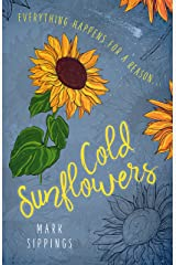 Cold Sunflowers Kindle Edition