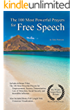 Prayer | The 100 Most Powerful Prayers for Free Speech — With 6 Bonus Books to Pray for Empowerment, Success, Determination, Law of Attraction, Social Security & Incredible Influence
