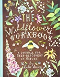 Wildflower's Workbook: A Journal for Self-Discovery in Nature (Stationery)