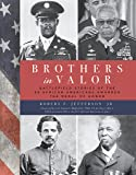 Brothers in Valor: Battlefield Stories of the 89