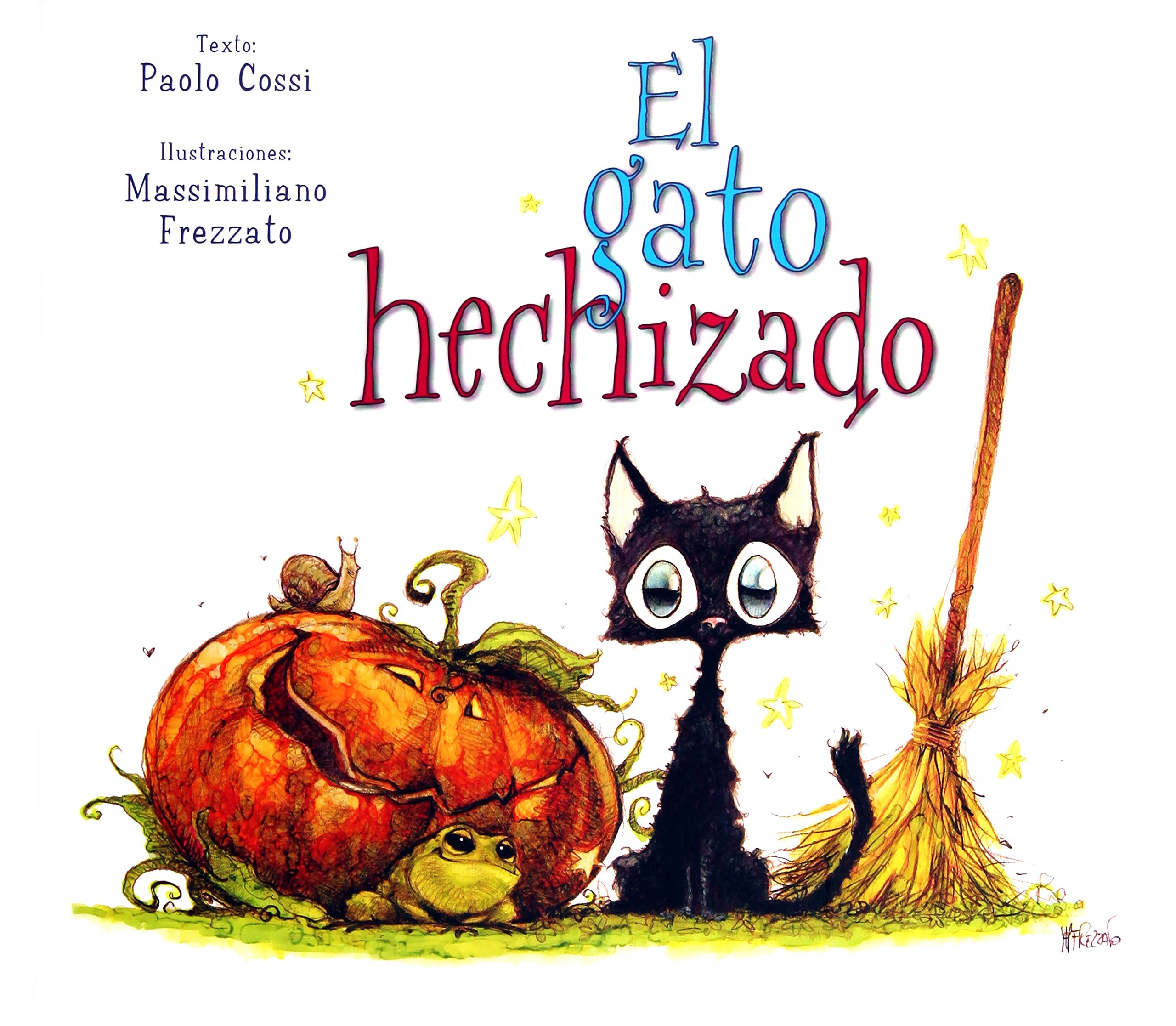 El gato hechizado (Spanish Edition) (Spanish) Hardcover – September 30, 2017
