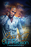 Our Reason (Sizzling Miami Book 8)