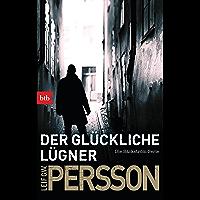 Der glückliche Lügner: Kriminalroman. Die Bäckström-Serie